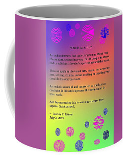 Coffee Mug featuring the digital art What Is An Artist? by Denise Fulmer