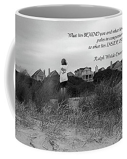 What Lies Inside Of You Quote Coffee Mug by Ellen O'Reilly