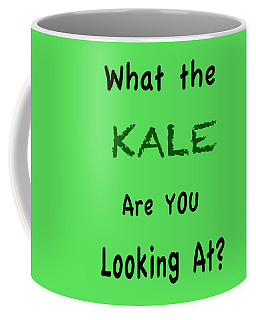 What The Kale Are You Looking At Coffee Mug