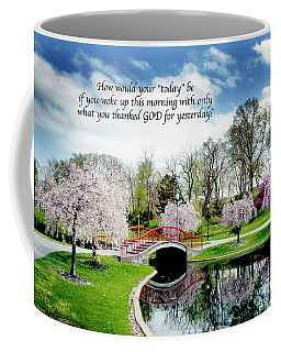 How Would Your Today Be Coffee Mug