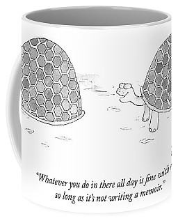 Whatever You Do In There All Day Is Fine Coffee Mug