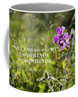 When 'i' Replaced With 'we' Coffee Mug