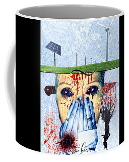 When They Take The Mind Coffee Mug by Vennie Kocsis
