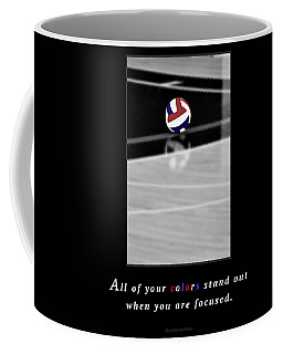 When You Are Focused Coffee Mug