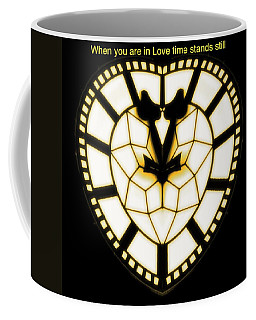 When You Are In Love Coffee Mug