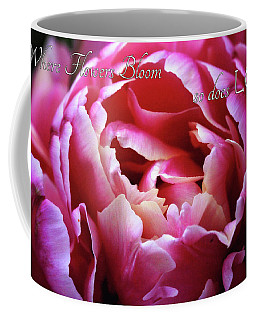 Coffee Mug featuring the photograph Where Flowers Bloom by Trina Ansel