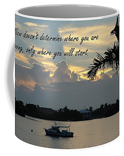 Where You Will Start Coffee Mug