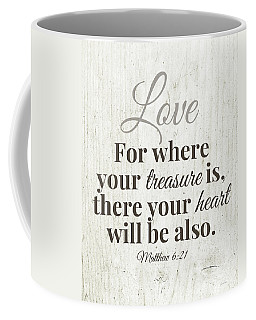 Where Your Treasure Is- Art By Linda Woods Coffee Mug