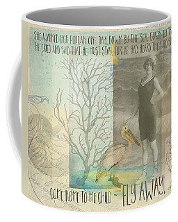 Whimsical Beach Pelican Seashore Quote  Coffee Mug by Rebecca Korpita
