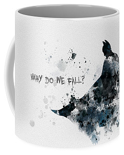 Why Do We Fall? Coffee Mug by Rebecca Jenkins
