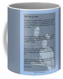 Why I Love You Mother Coffee Mug