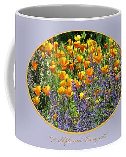 Coffee Mug featuring the photograph Wildflower Bouquet by Brooks Garten Hauschild