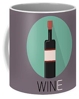 Wine Poster Print - Win And Wine Coffee Mug