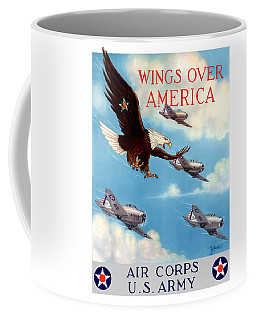 Wings Over America - Air Corps U.s. Army Coffee Mug