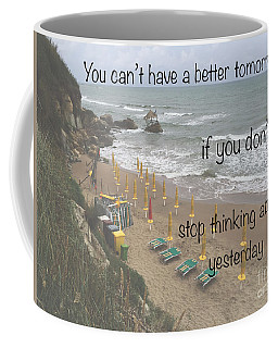 Wisdom Quote -tomorrow Yesterday Coffee Mug