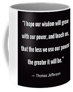 Wisdom Will Grow Coffee Mug
