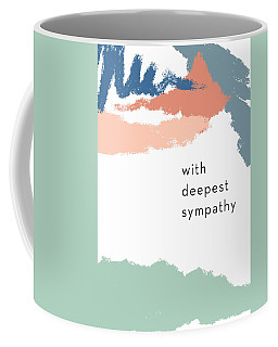 With Deepest Sympathy- By Linda Woods Coffee Mug