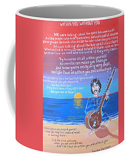 Within You Without You Coffee Mug