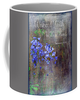 Coffee Mug featuring the photograph Without Faith by Larry Bishop