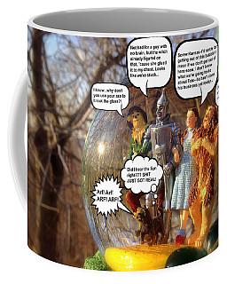 Wizard Of Oz Humor Iv Coffee Mug