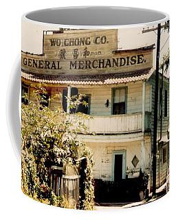 Wo Chong General Store Courtland Ca Coffee Mug