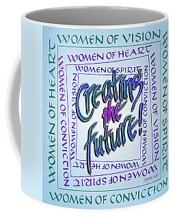 Women Of Vision Coffee Mug