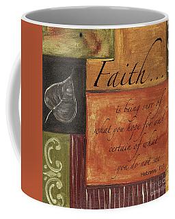 Words To Live By Faith Coffee Mug
