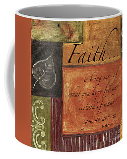 Words To Live By Faith Coffee Mug