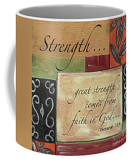 Words To Live By Strength Coffee Mug