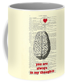 You Are Always In My Thoughts Coffee Mug