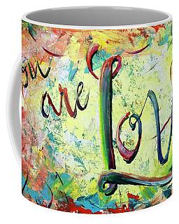You. Are. Loved. Coffee Mug
