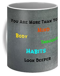 You Are More #4 Coffee Mug