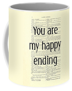 You Are My Happy Ending Coffee Mug