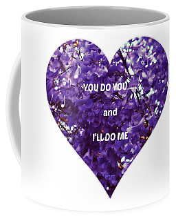 You Do You And I'll Do Me Coffee Mug