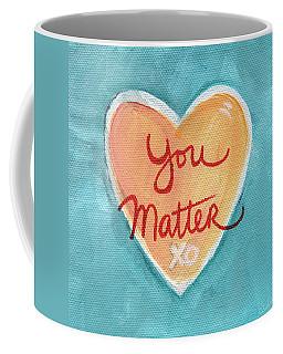 You Matter Love Coffee Mug