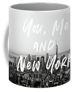 You Me And New York- Art By Linda Woods Coffee Mug