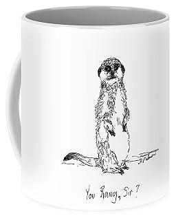 You Rang, Sir? Coffee Mug