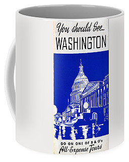You Should See Washington Coffee Mug