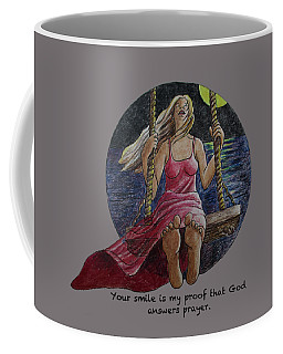 Your Smile Is My Proof That God Answers Prayer Coffee Mug