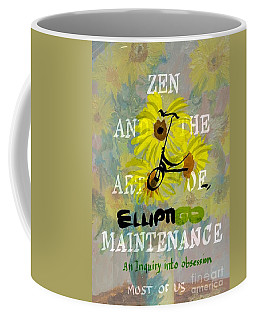 Zen And The Art Of Elliptigo Maintainence, A Parody Coffee Mug