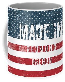 Made In Redmond, Oregon Coffee Mug