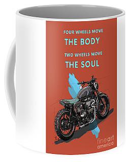 Motorcycle Quotes Coffee Mugs Fine Art America