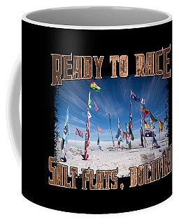 Bolivia Salt Flat Race Country Flags National Country Flags In South America Competition Coffee Mug
