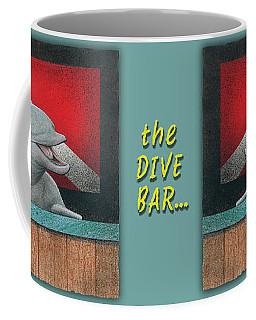 Dive Bar, The... Coffee Mug