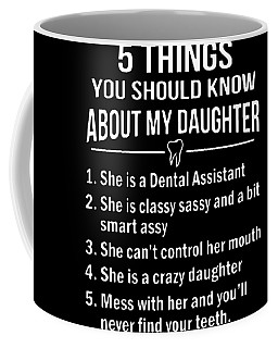 5 Things U Should Know About My Daughter Coffee Mug