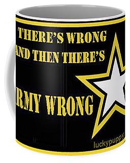 Army Wrong Coffee Mug