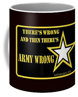 Army Wrong Coffee Mug
