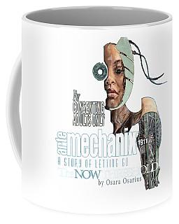 arteMECHANIX 1911 The NOW THRESHOLD  GRUNGE Coffee Mug