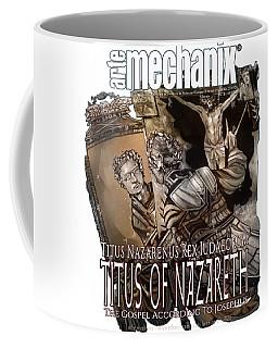 arteMECHANIX 1928 TITUS OF NAZARETH GRUNGE Coffee Mug