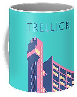 Trellick Tower London Brutalist Architecture - Text Sky Coffee Mug